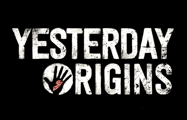 Bande annonce pour Yesterday Origins